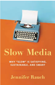 Slow Media - Book by Jennifer Rauch